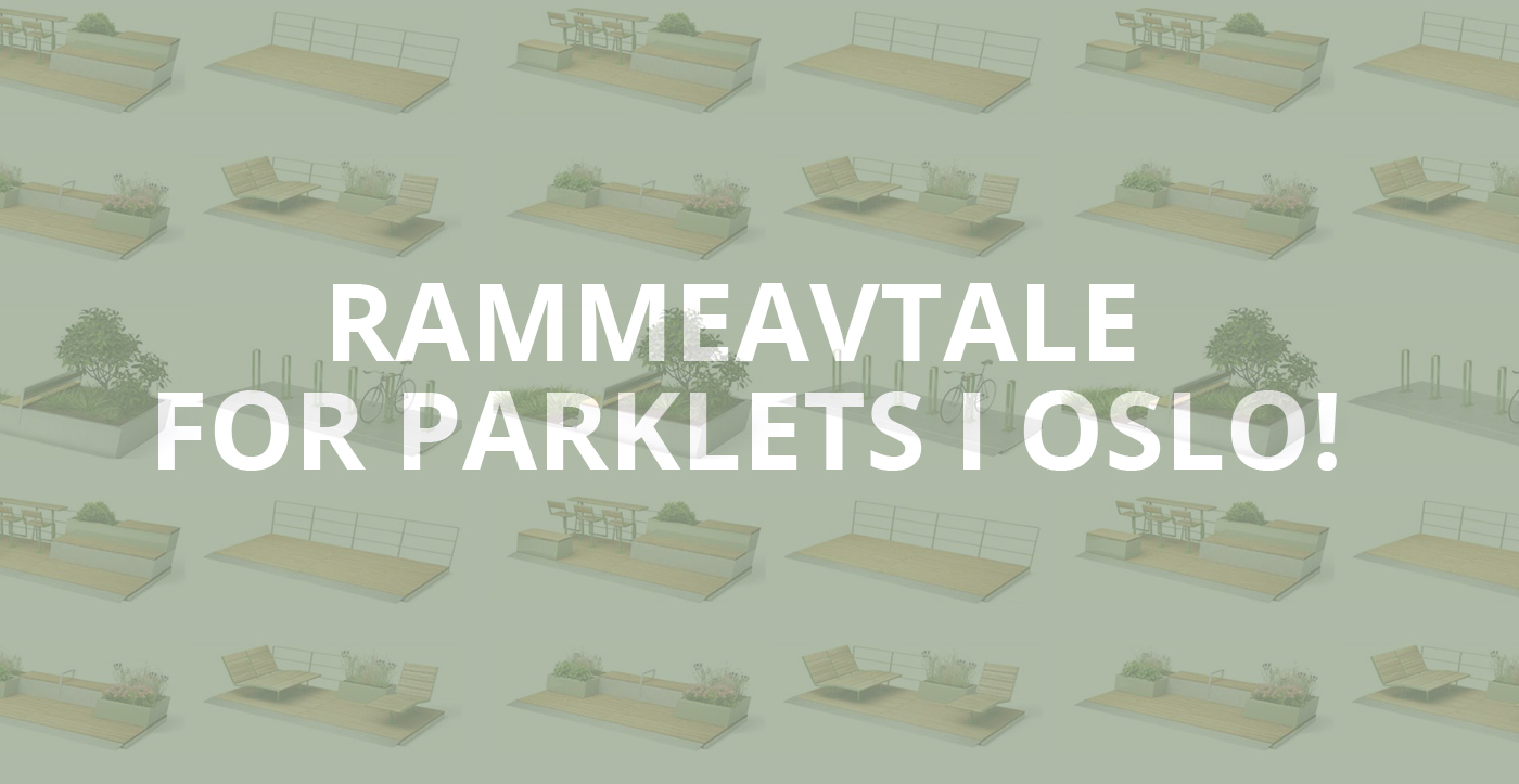 Rammeavtale for Parklets i Oslo